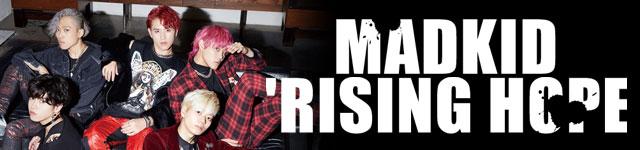 MADKID'RISING HOPE'